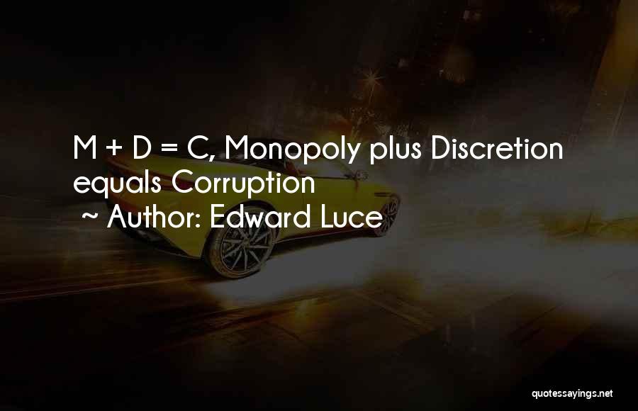Edward Luce Quotes 580742