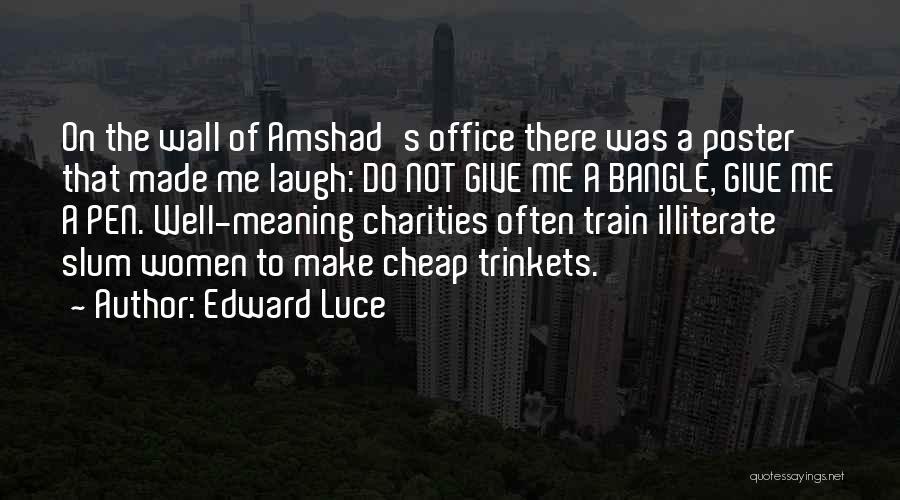 Edward Luce Quotes 817146
