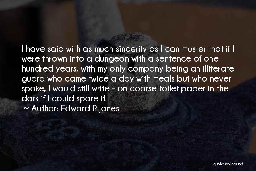 Edward P. Jones Quotes 1071795