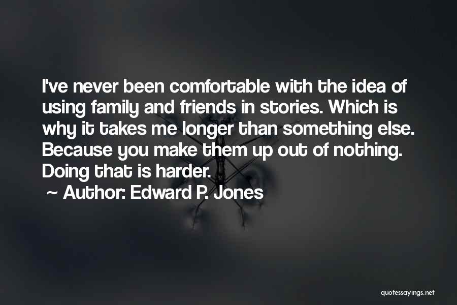 Edward P. Jones Quotes 1111509