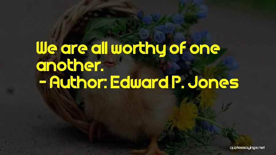 Edward P. Jones Quotes 1121822