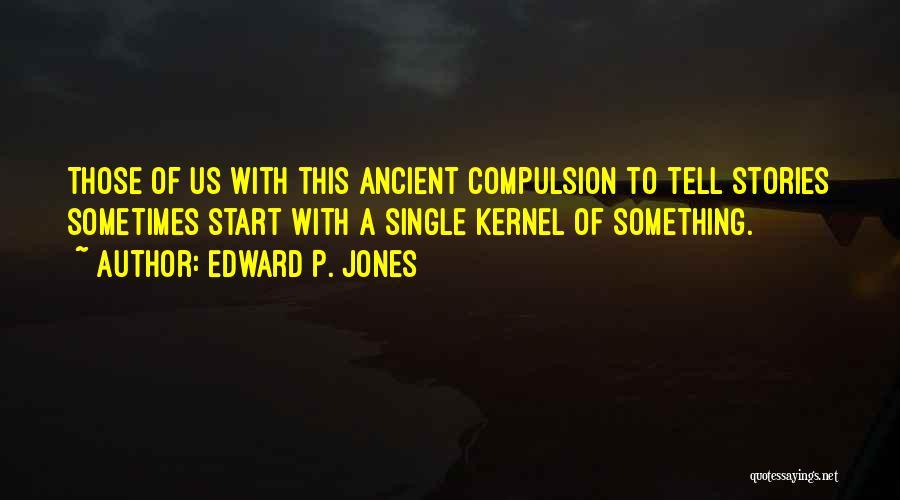 Edward P. Jones Quotes 1247424