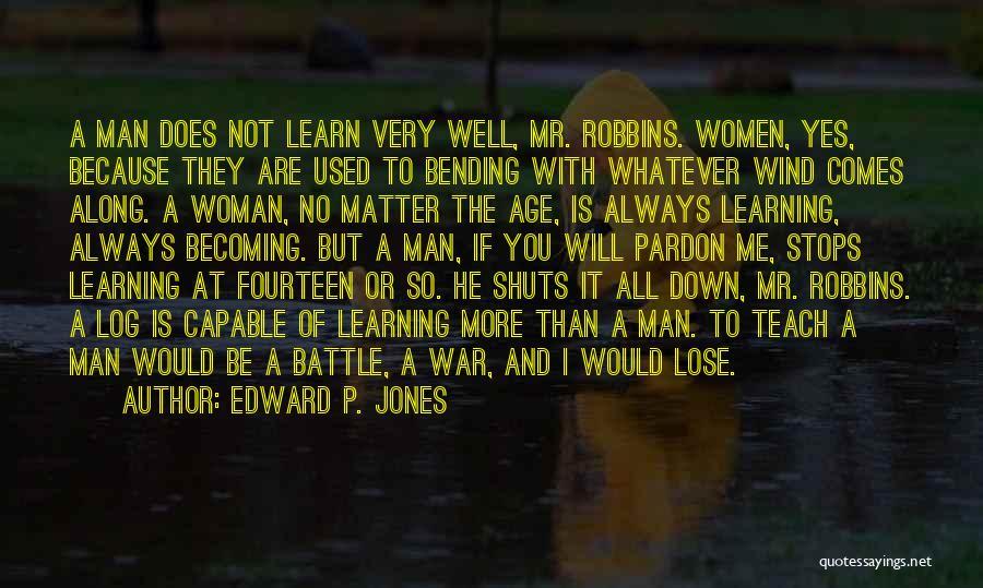 Edward P. Jones Quotes 1330554