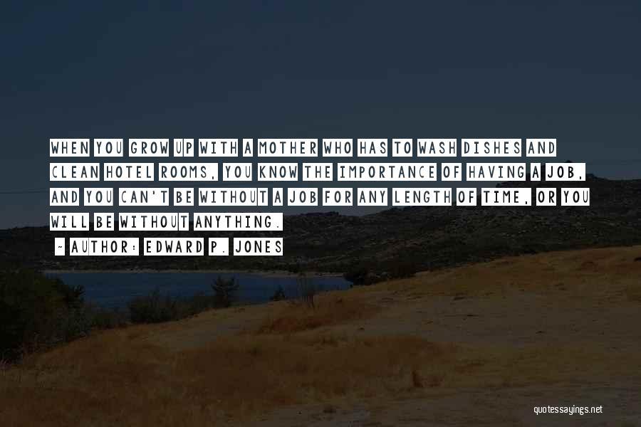 Edward P. Jones Quotes 1422841