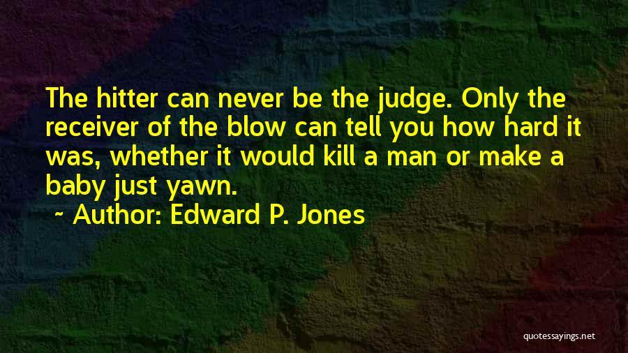 Edward P. Jones Quotes 1734142