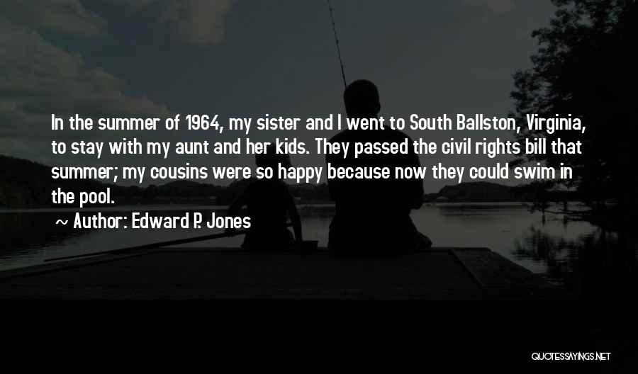 Edward P. Jones Quotes 1743267