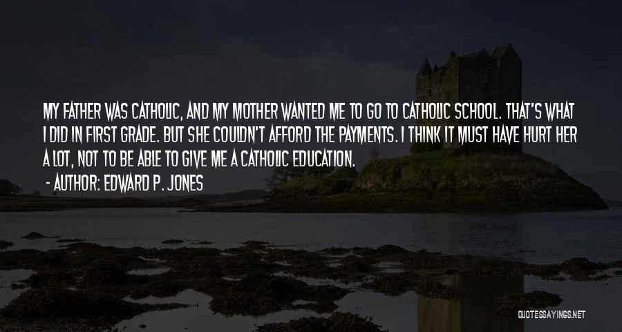 Edward P. Jones Quotes 1750063