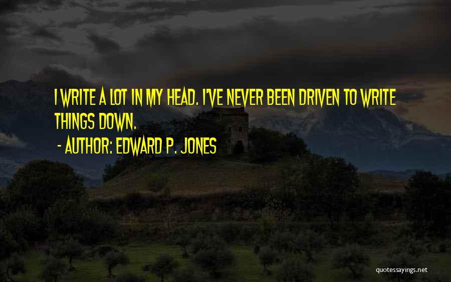 Edward P. Jones Quotes 1850752