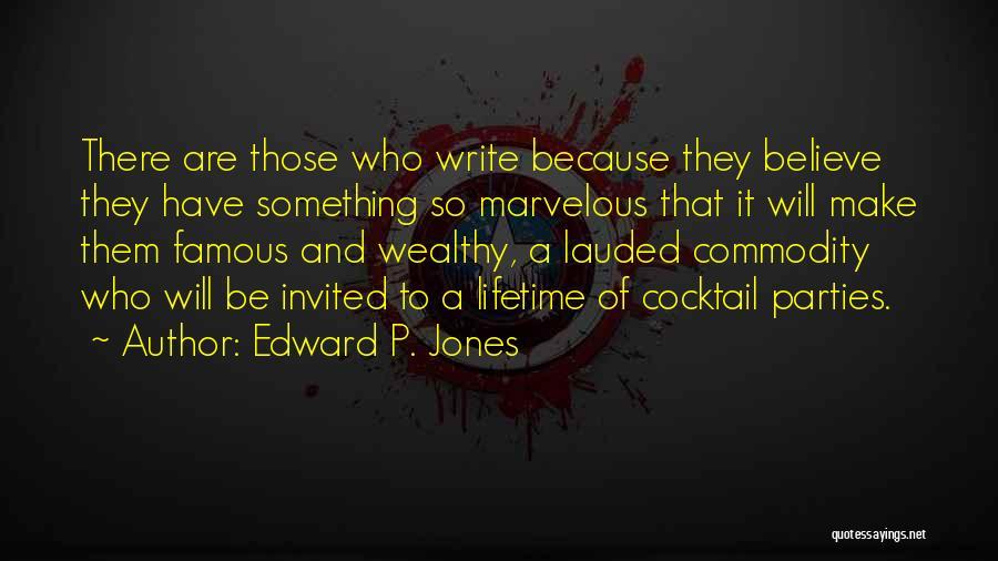Edward P. Jones Quotes 210040