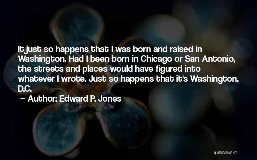 Edward P. Jones Quotes 2172209
