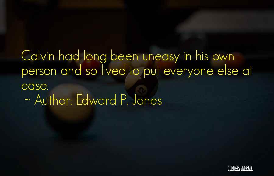 Edward P. Jones Quotes 287460
