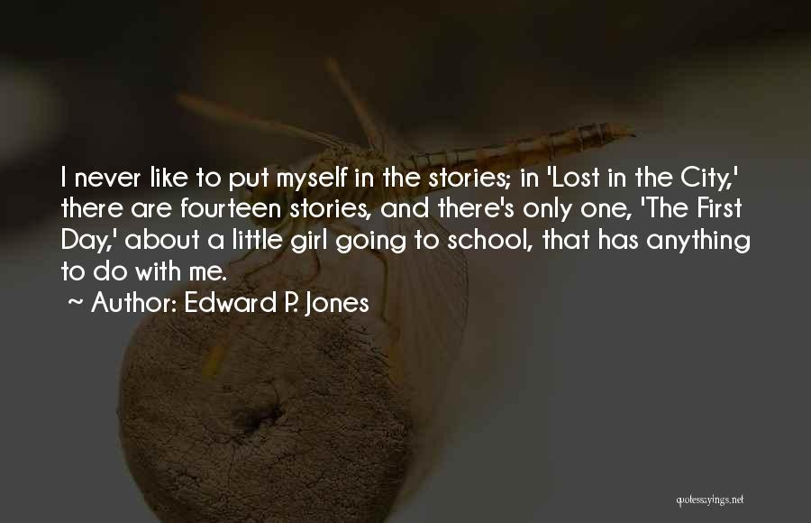 Edward P. Jones Quotes 882001
