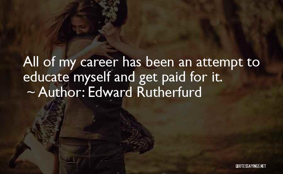 Edward Rutherfurd Quotes 1001200
