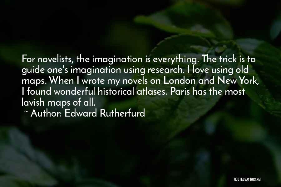 Edward Rutherfurd Quotes 1212344