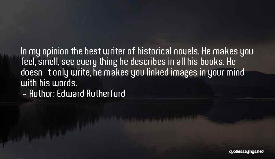 Edward Rutherfurd Quotes 1255096