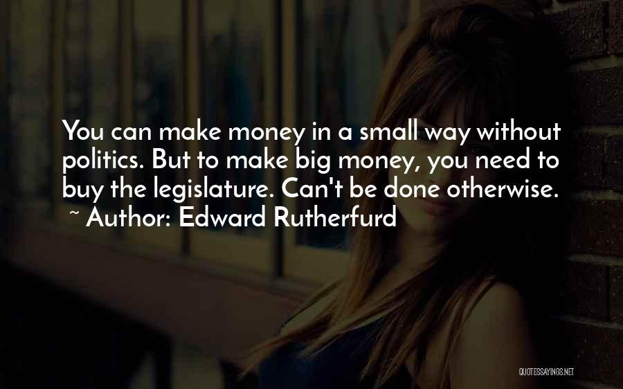 Edward Rutherfurd Quotes 1282246
