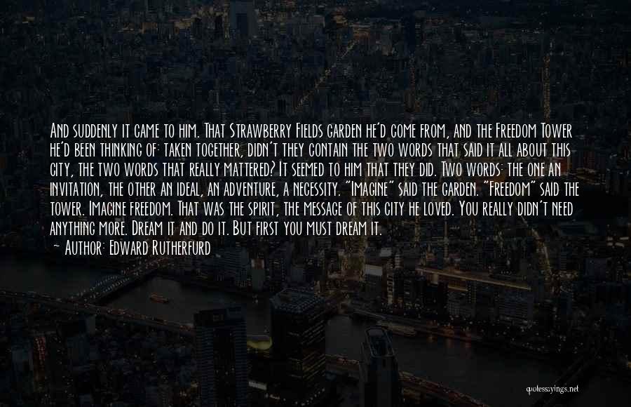Edward Rutherfurd Quotes 1313488