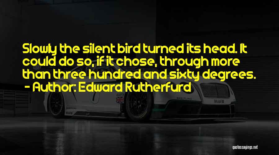 Edward Rutherfurd Quotes 1568837