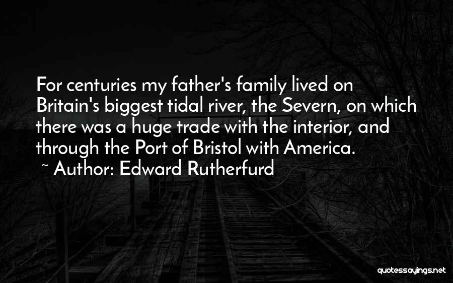 Edward Rutherfurd Quotes 1589046