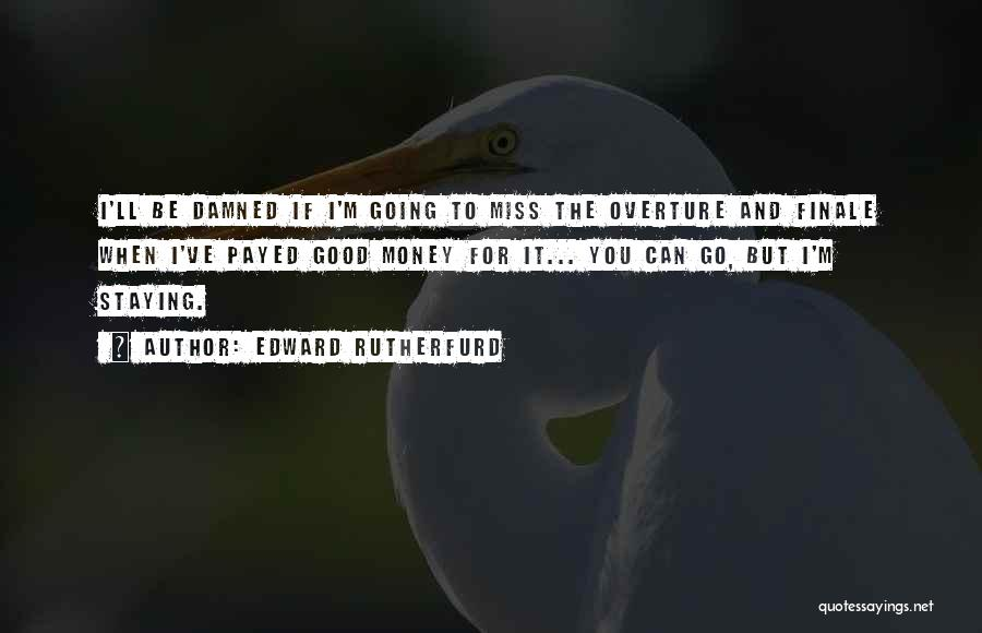 Edward Rutherfurd Quotes 1679922