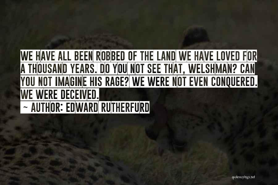 Edward Rutherfurd Quotes 1742542