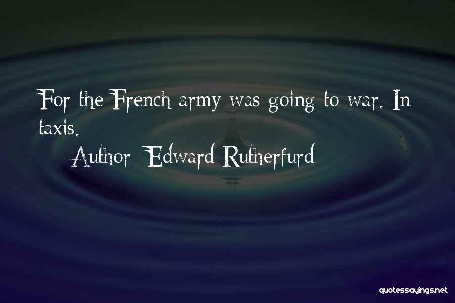 Edward Rutherfurd Quotes 1784822