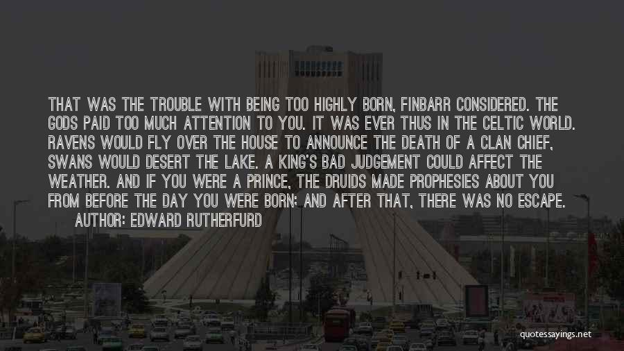 Edward Rutherfurd Quotes 1836038