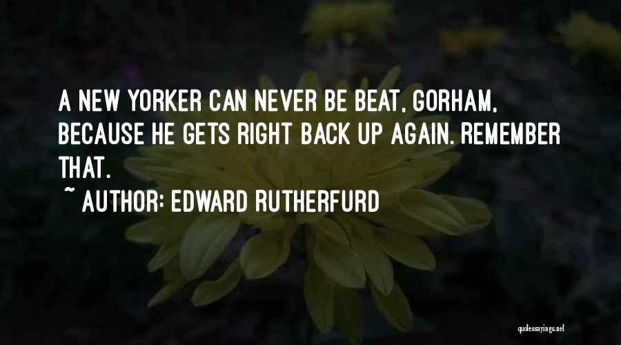 Edward Rutherfurd Quotes 1871582