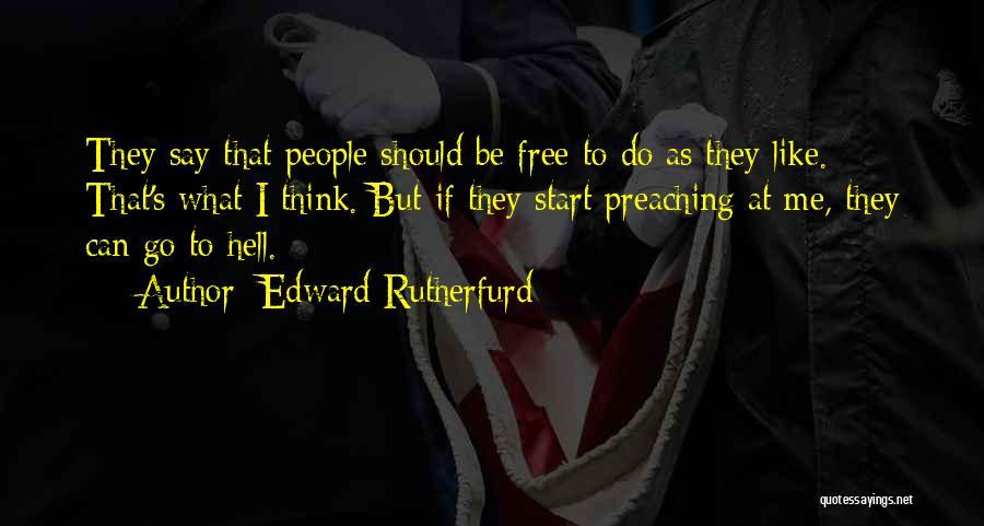 Edward Rutherfurd Quotes 1952493