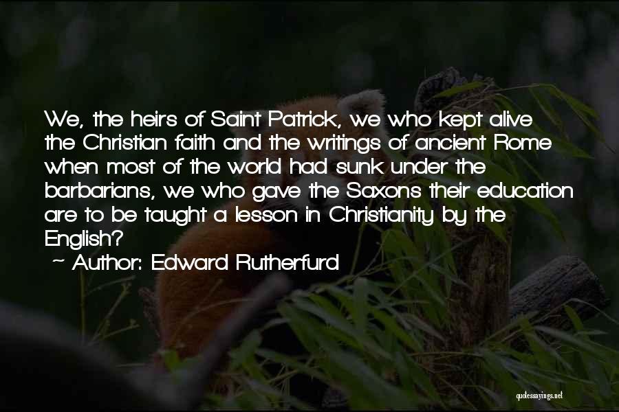 Edward Rutherfurd Quotes 1957892