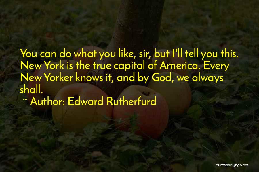 Edward Rutherfurd Quotes 1983407