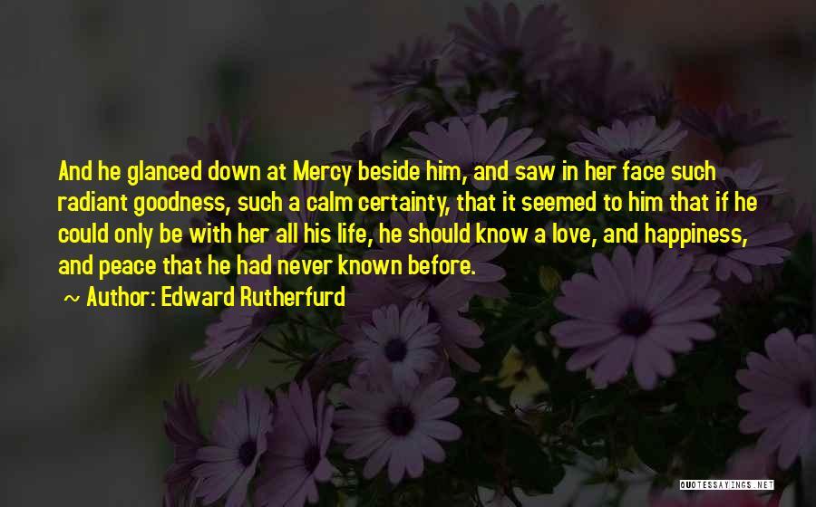 Edward Rutherfurd Quotes 1996595