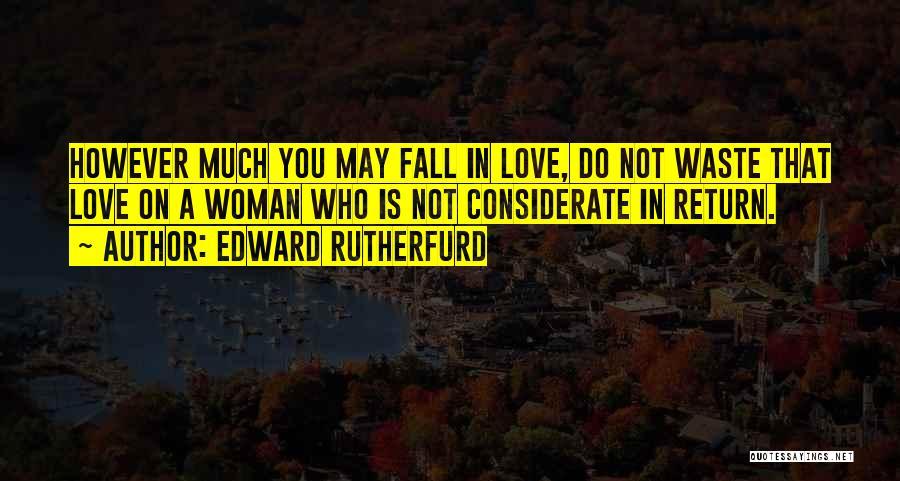 Edward Rutherfurd Quotes 2117091