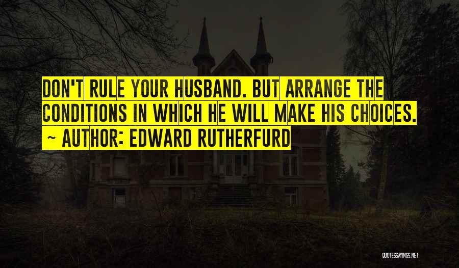 Edward Rutherfurd Quotes 265813