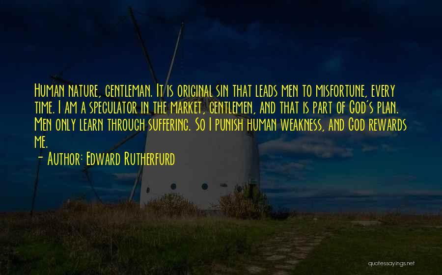 Edward Rutherfurd Quotes 331209