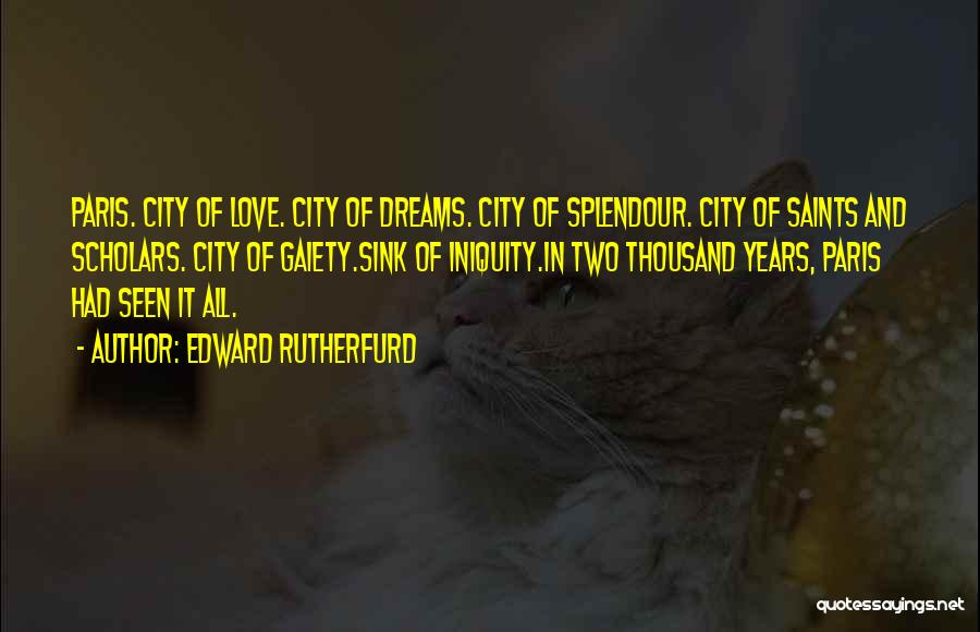 Edward Rutherfurd Quotes 336311