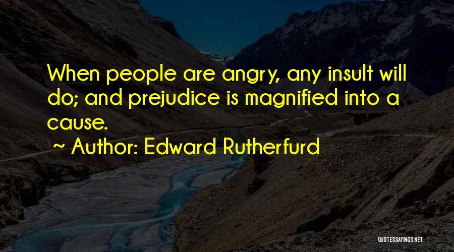 Edward Rutherfurd Quotes 344533