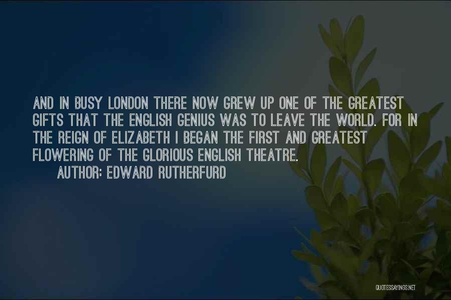Edward Rutherfurd Quotes 426982