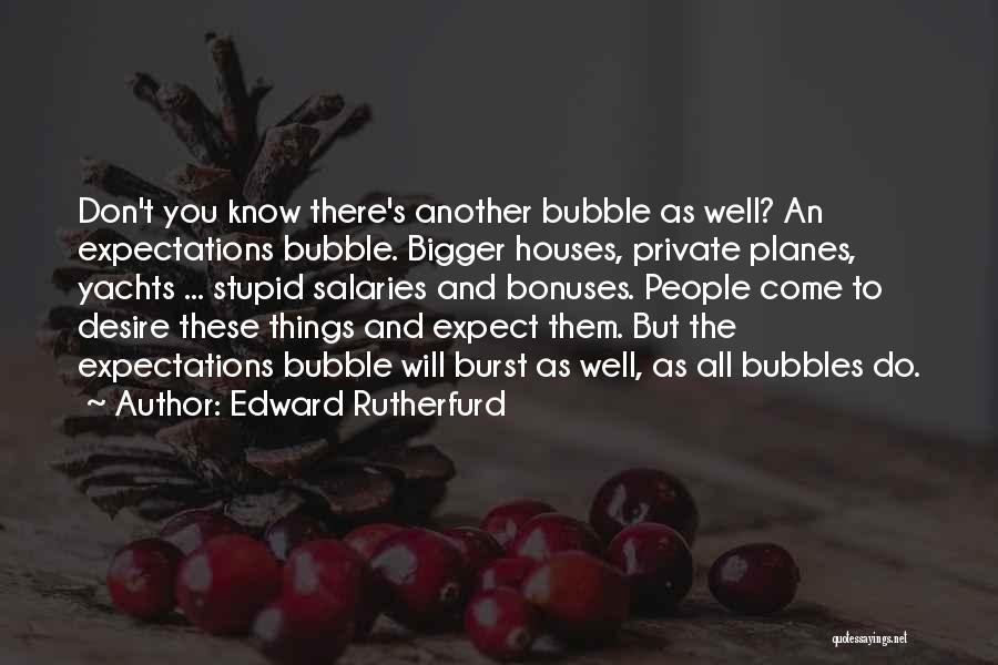 Edward Rutherfurd Quotes 436982