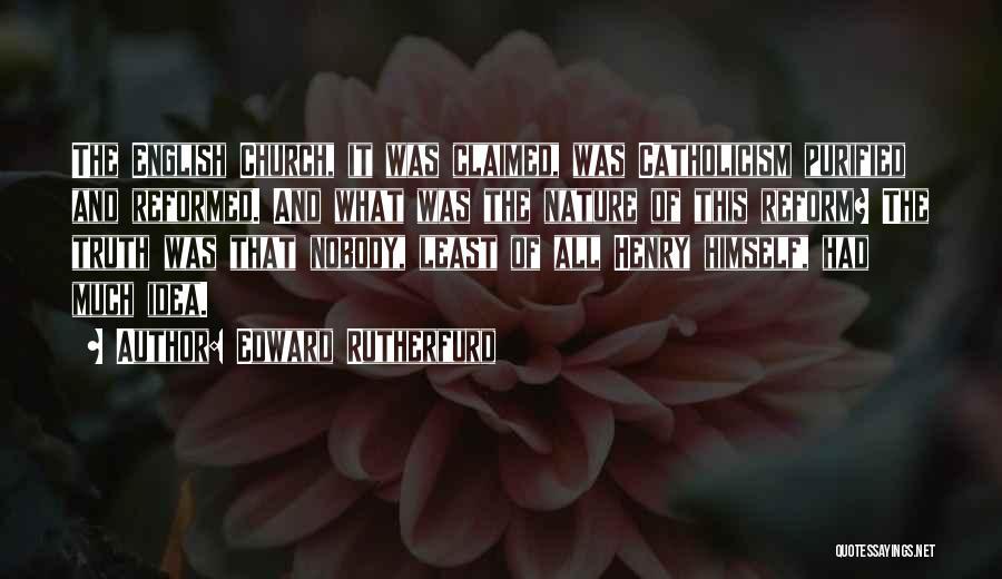 Edward Rutherfurd Quotes 503466