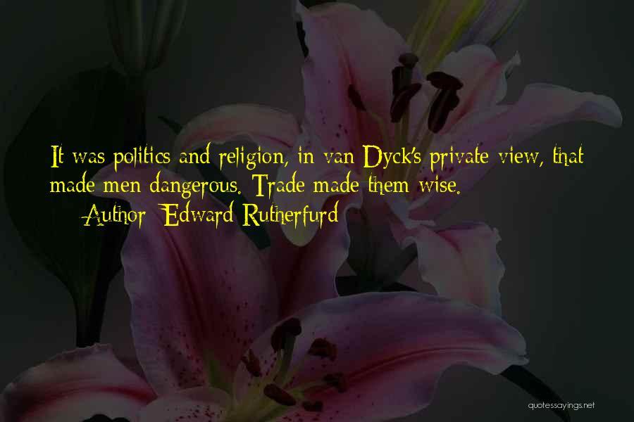 Edward Rutherfurd Quotes 603107