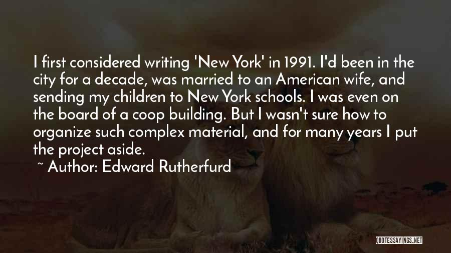 Edward Rutherfurd Quotes 644110