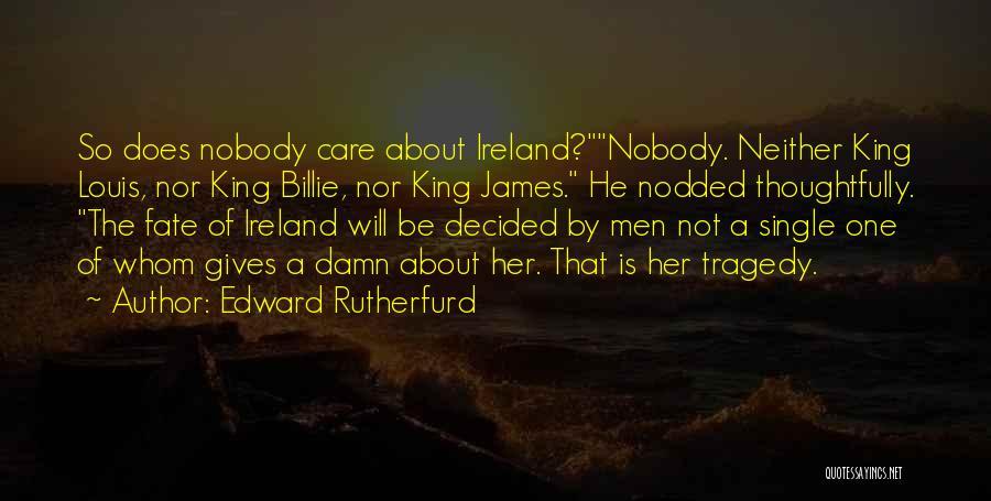 Edward Rutherfurd Quotes 682285