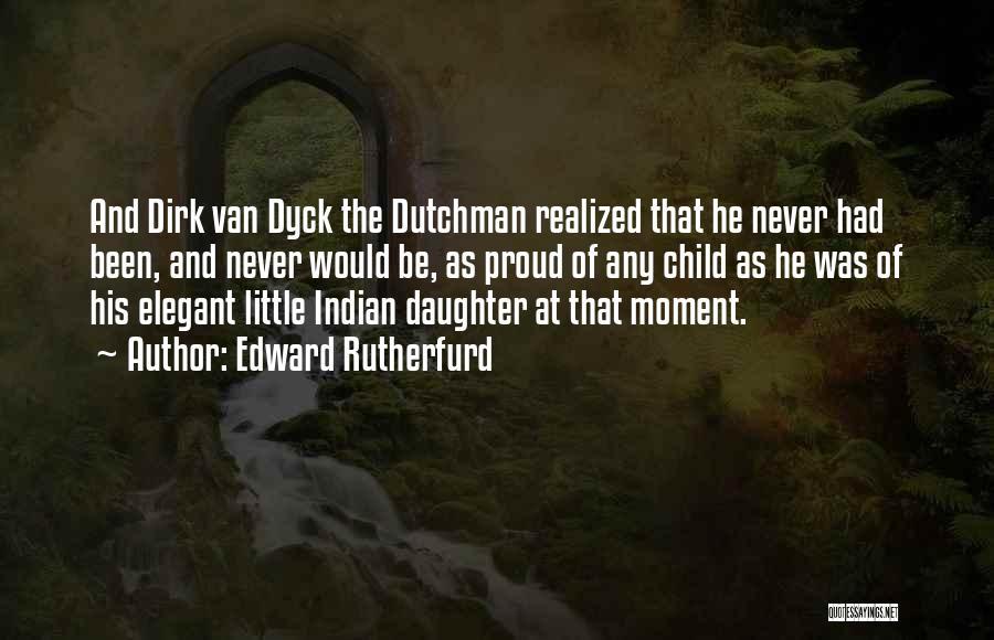Edward Rutherfurd Quotes 697188