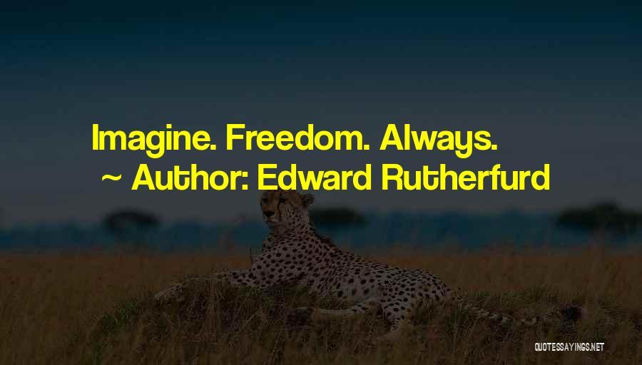 Edward Rutherfurd Quotes 704873