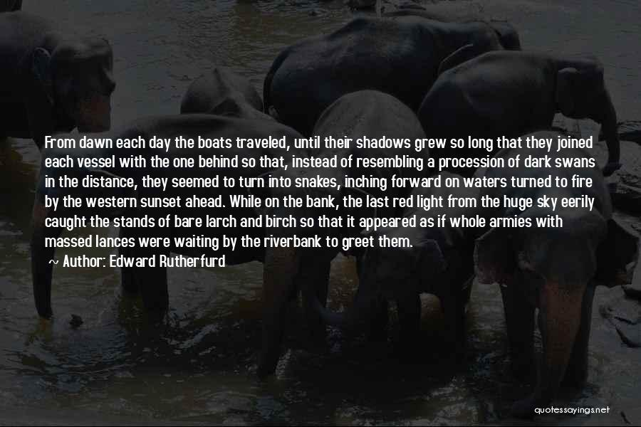 Edward Rutherfurd Quotes 724162