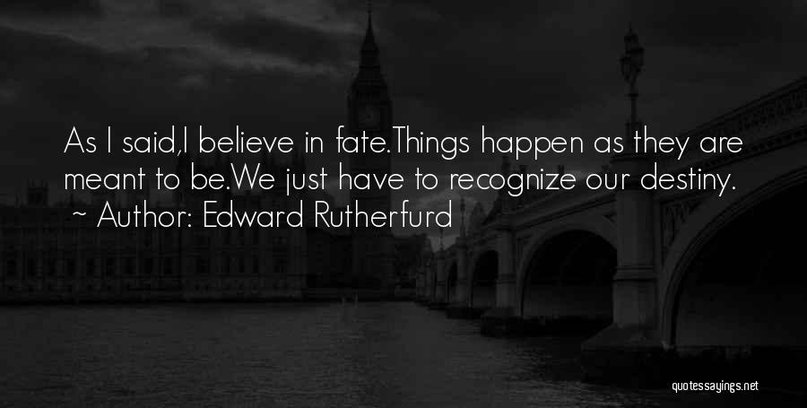 Edward Rutherfurd Quotes 76418