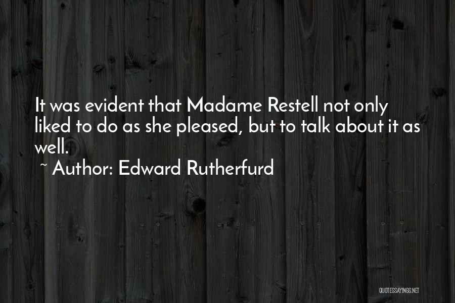 Edward Rutherfurd Quotes 830552