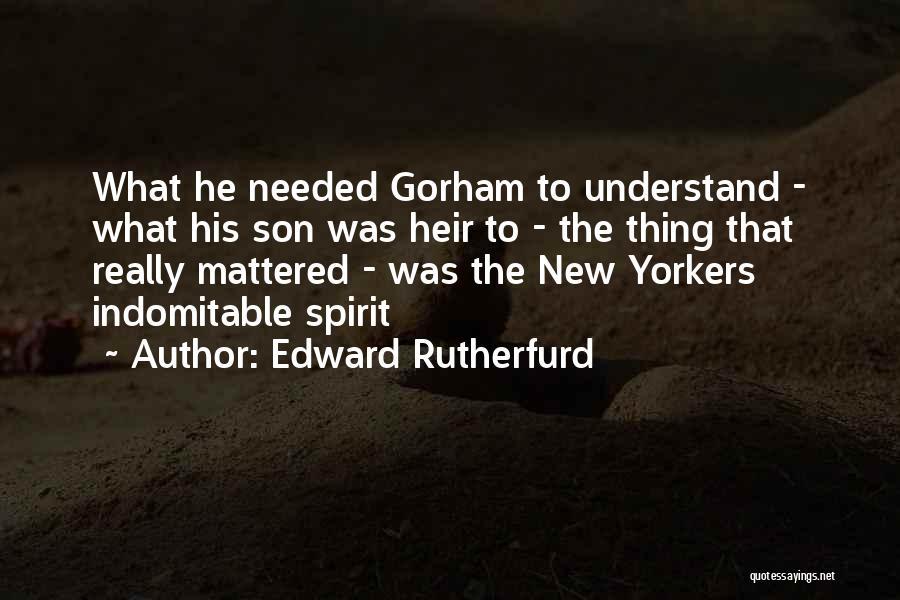 Edward Rutherfurd Quotes 959736