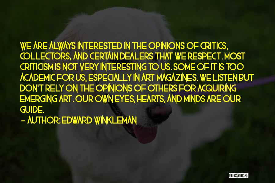 Edward Winkleman Quotes 1358282